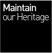 Maintain our Heritage